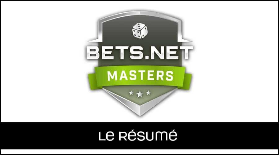Bets net Masters - le résumé