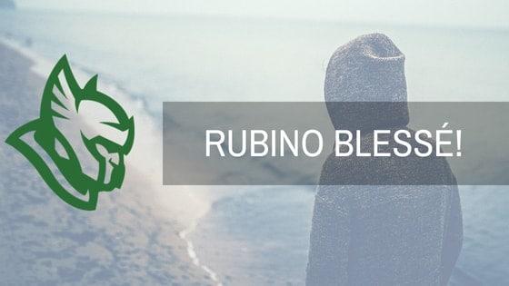 Heroic - RUBINO blessé