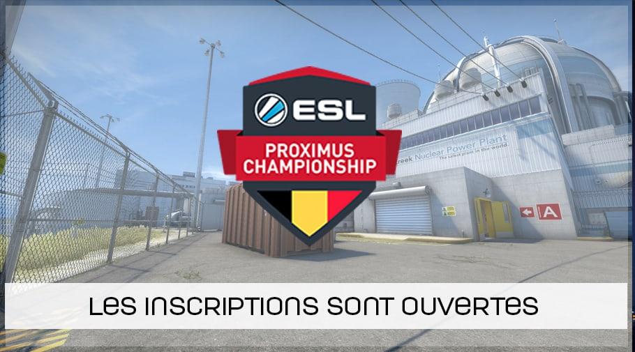ESL Proximus Championship Winter 2018 - inscription