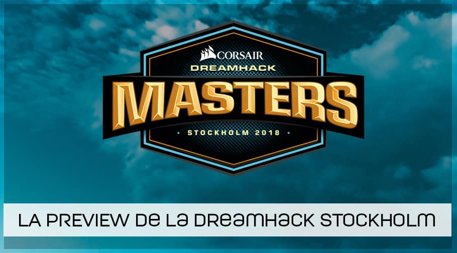 Preview DreamHack Masters Stockholm