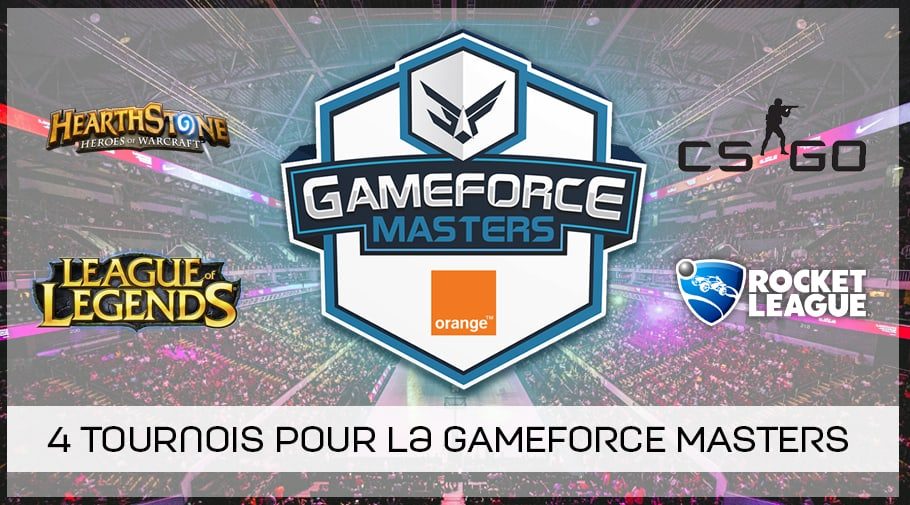 annonce GAMEFORCE MASTERS