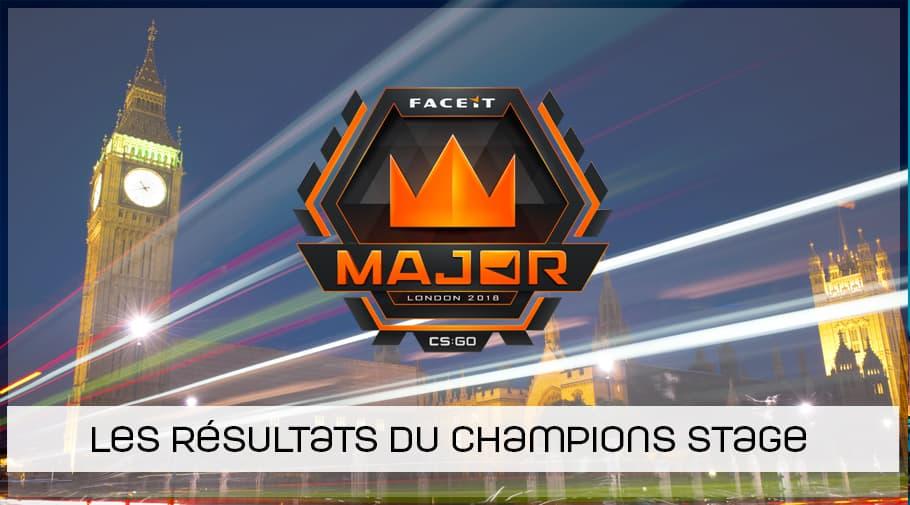 MAJOR FaceIT Londres 2018 - coverage et résultats champions stage