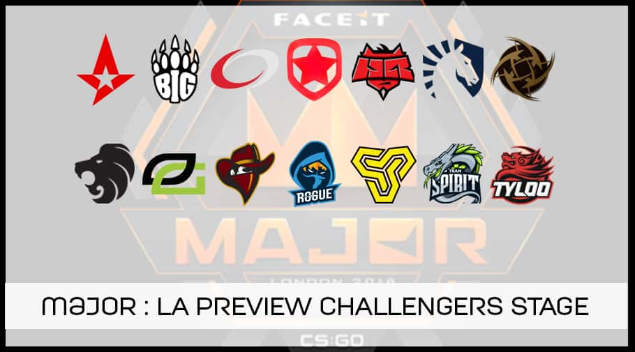 MAJOR FaceIT Londres 2018 - preview challengers stage