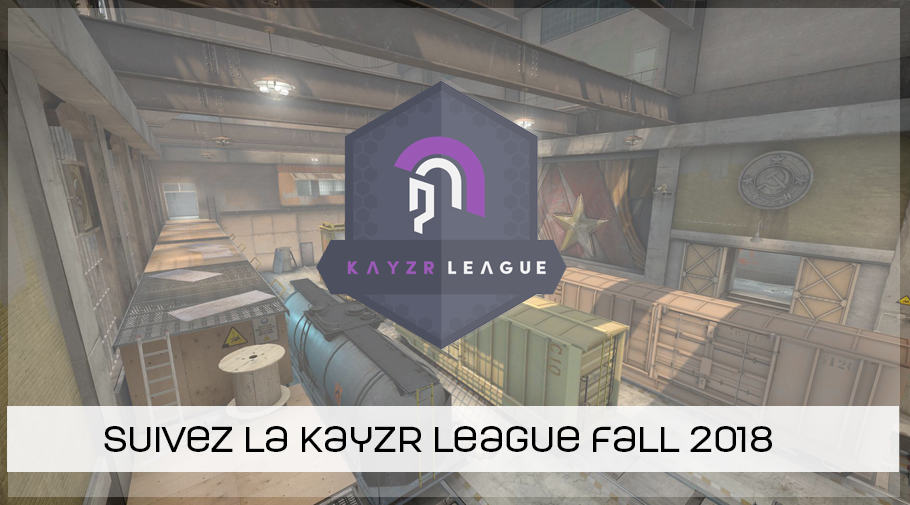 Kayzr league fall 2018 - CSGO