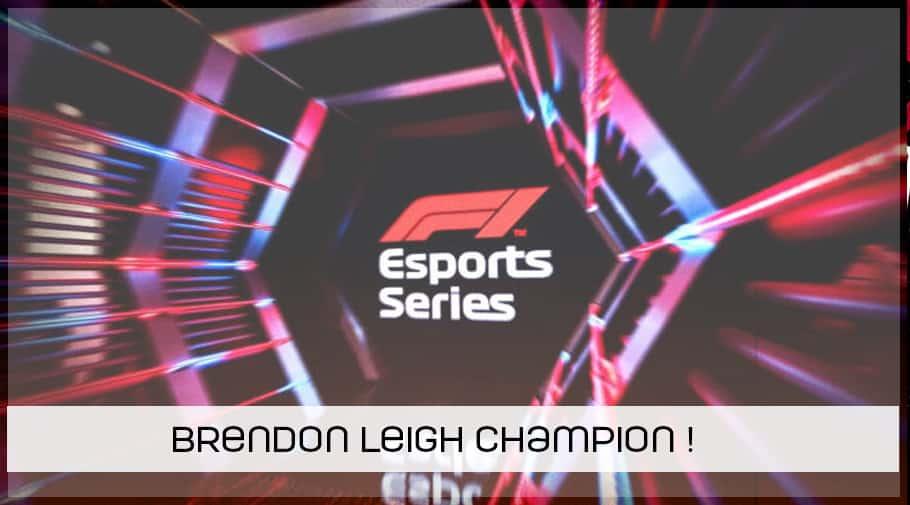 Brendon Leigh champion de la 2eme saison de la F1 Esports Series