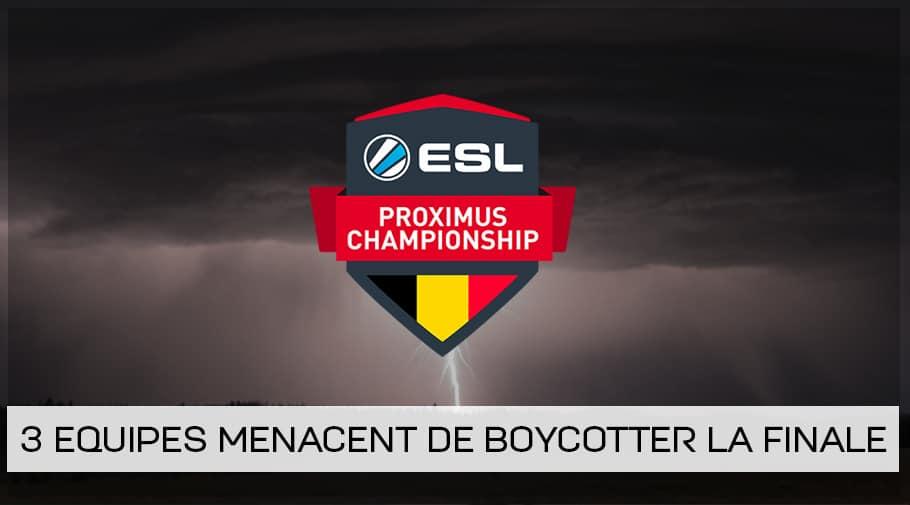 Trois équipes menacent de boycotter la finale de l'ESL Proximus League of Legends