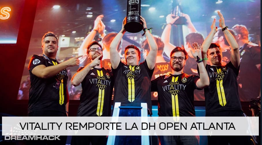 Vitality remporte la DreamHack Open Atlanta