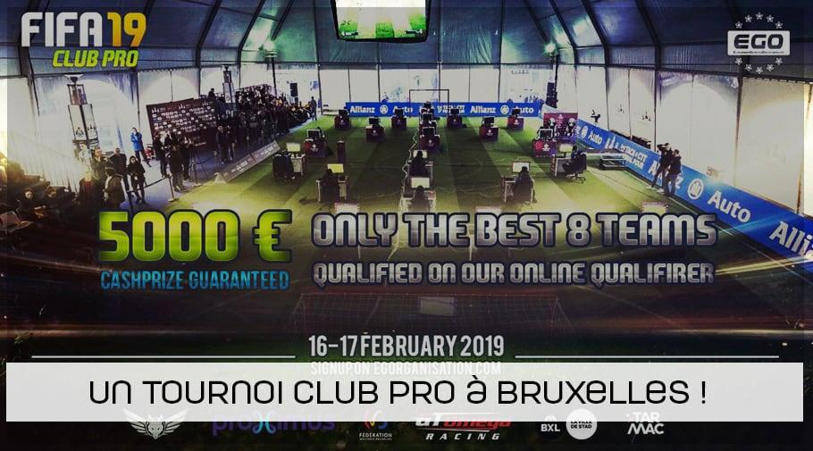 EGO tournoi FIFA19 Club Pro à Bruxelles