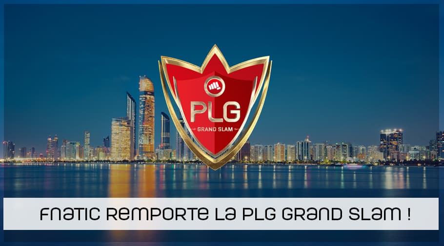 fnatic remporte la PLG Grand Slam 2018