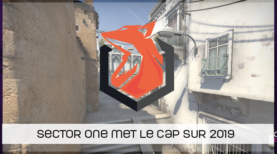 Sector One annonce son lineup csgo 2019