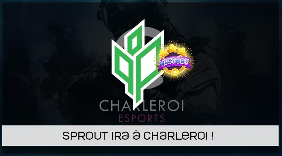 Sprout remporte la 1ere qualification pour la Charleroi esports