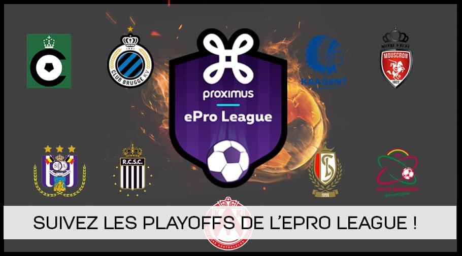 Suivez les playoffs de l'ePro League