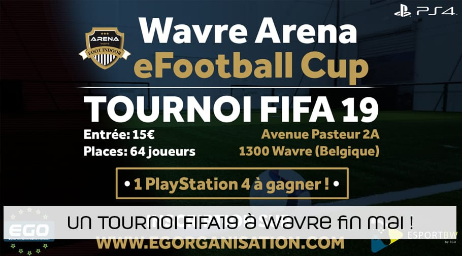 Un tournoi FIFA 19 à la Wavre Arena
