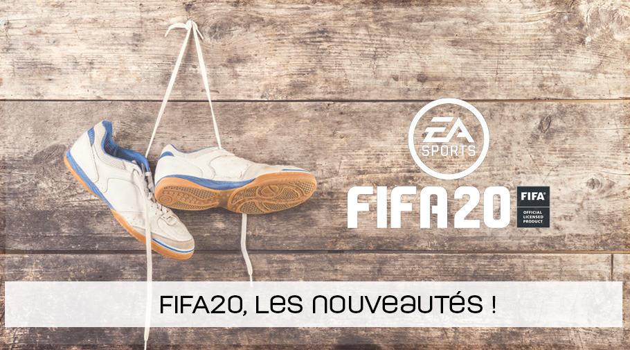 FIFA20 - les nouveautés