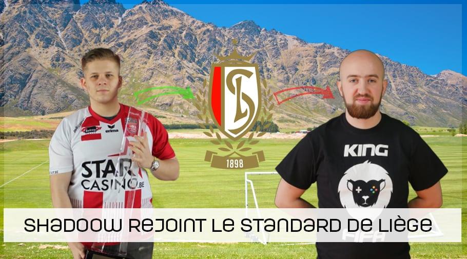ShadooW rejoint le Standard de Liège en tant que joueur FIFA