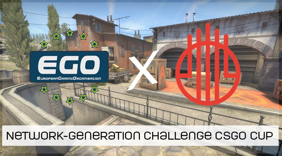 network generation challenge csgo cup feat EGO