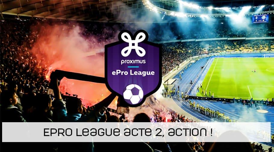 Début de la 2ème saison de l'Epro League