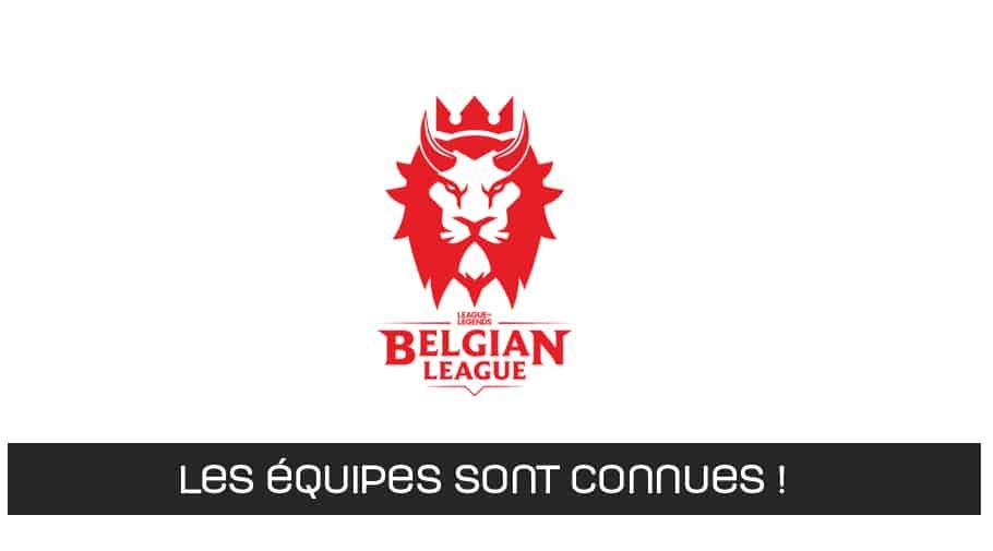 Les equipes de la Belgian League de League of Legends sont connues !
