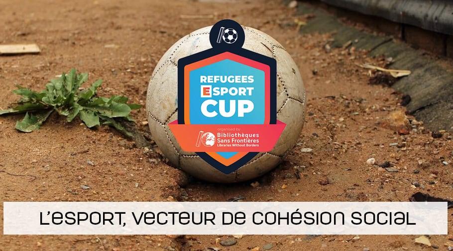 1ère Refugees esport cup