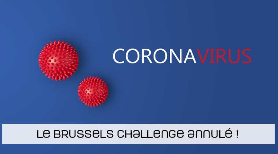 Le Brussels Challenge annulé à cause du Coronavirus