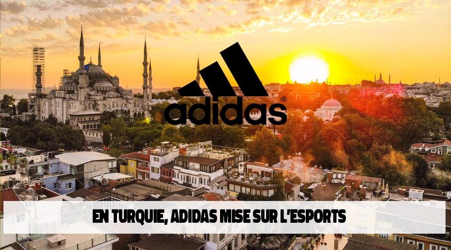 Adidas mise sur l'esports en Turquie