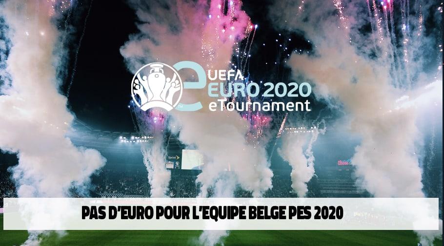 L equipe belge PES2020 pas qualifiée pour l'EURO 2020