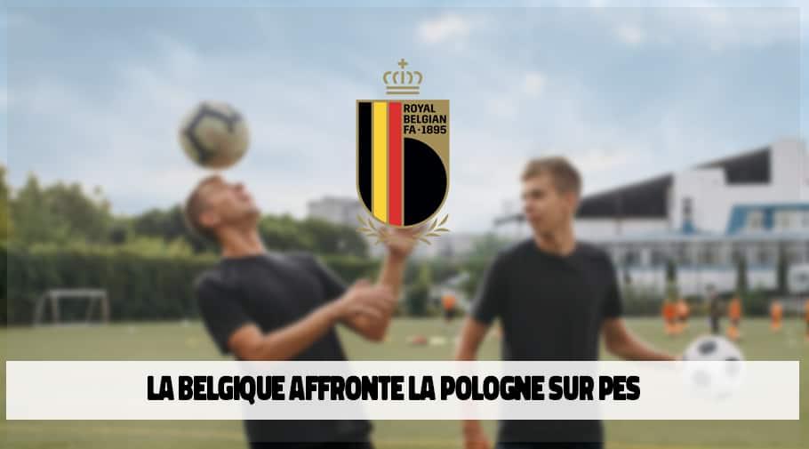 Belgique vs Pologne PES 2020