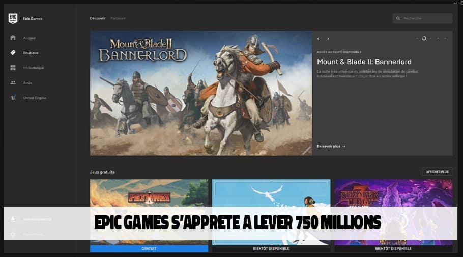 Epic Games s apprete a lever 750 millions
