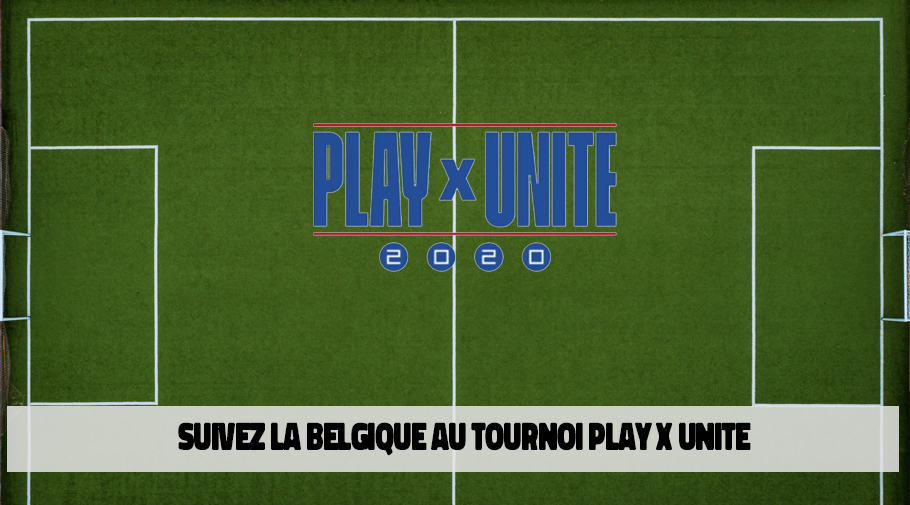 Tournoi FIFA Play vs Unity inter nations - suivez la belgique